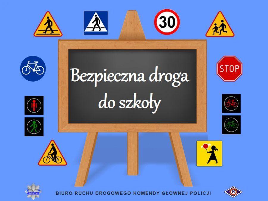 Bezpieczna droga do szkoły i ze szkoły